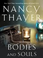 Bodies and Souls ebook by Nancy Thayer