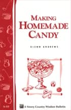 Making Homemade Candy ebook by Glenn Andrews