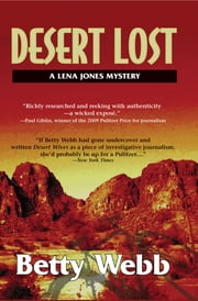 Desert Lost - A Lena Jones Mystery ebook by Betty Webb