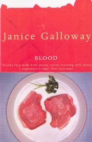 Blood ebook by Janice Galloway