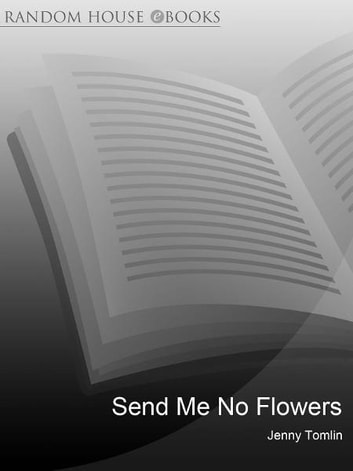 Send Me No Flowers ebook by Jenny Tomlin