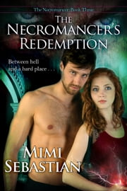 The Necromancer's Redemption ebook by Mimi Sebastian