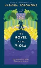 The Novel in the Viola ebook by Natasha Solomons