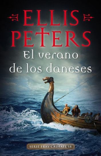 El verano de los daneses (Fray Cadfael 18) ebook by Ellis Peters