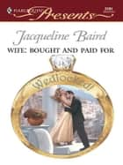 Wife: Bought and Paid For ebook by Jacqueline Baird