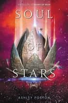 Soul of Stars ebook by Ashley Poston