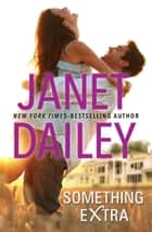 Something Extra ebook by Janet Dailey