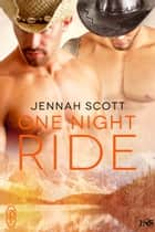 One Night Ride ebook by Jennah Scott