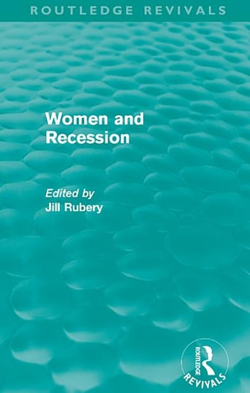 Women and Recession (Routledge Revivals) ebook by