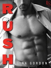 Rush - A White Lace Novel ebook by Gina Gordon