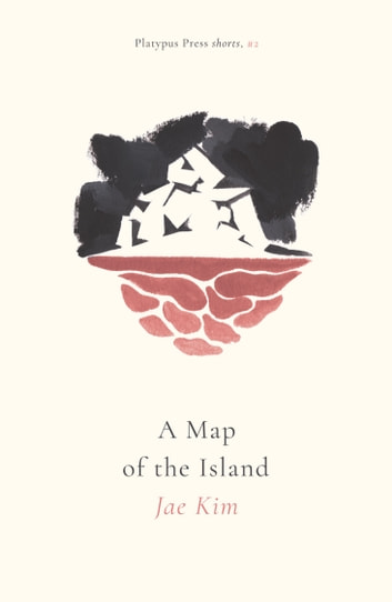A Map of the Island ebook by Jae Kim