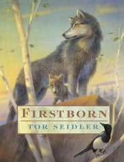 Firstborn ebook by Tor Seidler,Chris Sheban