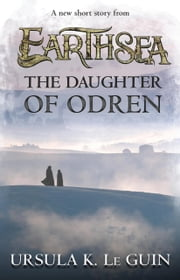 The Daughter of Odren ebook by Ursula K. Le Guin