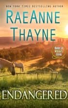Endangered ebook by RaeAnne Thayne