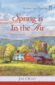 Spring is in the Air ebook by Jane Orcutt