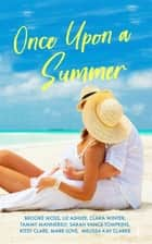 Once Upon a Summer ebook by Brooke Moss, Liz Ashlee, Clara Winter,...