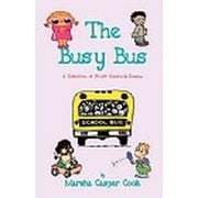 The Busy Bus ebook by Marsha Casper Cook
