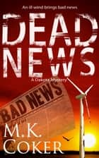 Dead News ebook by M.K. Coker
