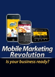 Mobile Marketing Revolution ebook by Anonymous