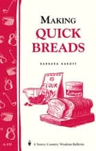 Making Quick Breads ebook by Barbara Karoff