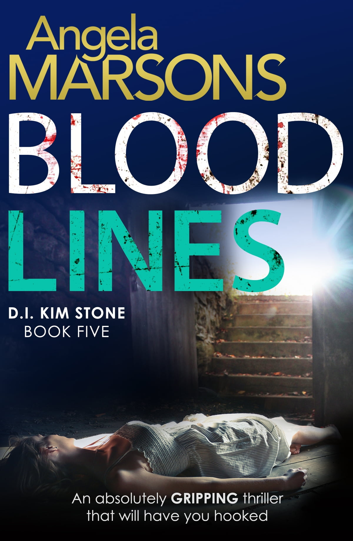 Blood Lines  An Absolutely Gripping Thriller That Will Have You Hooked  Ebook By Angela Marsons