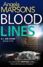 Blood Lines ebook by Angela Marsons