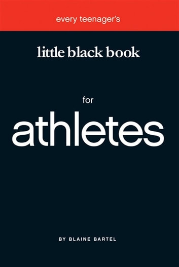 Little Black Book for Athletes ebook by Blaine Bartel