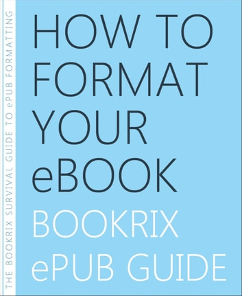 How to Format Your eBook eBook by BookRix Team