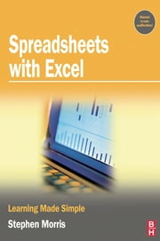 Spreadsheets with Excel ebook by Stephen Morris