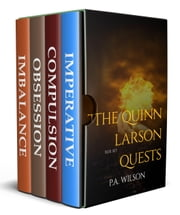 The Quinn Larson Quests ebook by P.A. Wilson