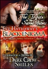 Eve Hathaway's Black Enigma: Mythical Dark Fantasy Adventure Collection 2 ebook by Eve Hathaway