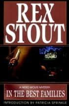 In the Best Families ebook by Rex Stout