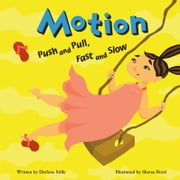 Motion - Push and Pull, Fast and Slow audiobook by Darlene Stille