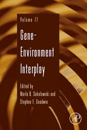 Gene-Environment Interplay ebook by Maria B. Sokolowski