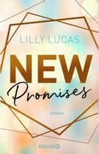 New Promises - Roman ebook by Lilly Lucas