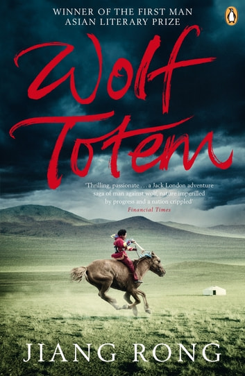 Wolf Totem ebook by Jiang Rong