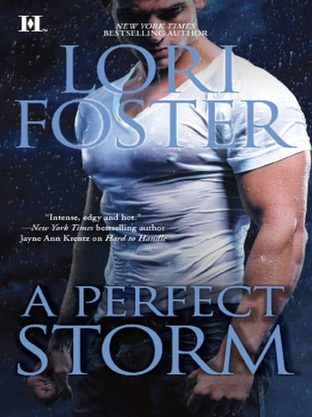 A Perfect Storm (Mills & Boon M&B) ebook by Lori Foster
