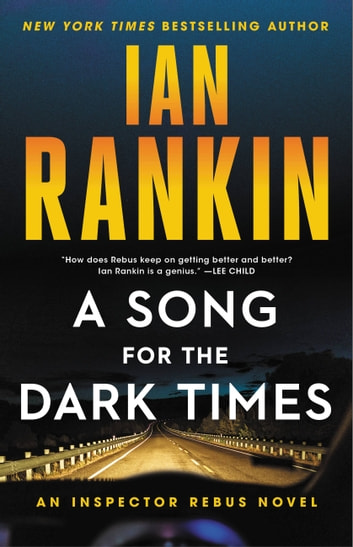 A Song for the Dark Times - An Inspector Rebus Novel eBook by Ian Rankin