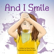 And I Smile ebook by Marie Christy, Dakota Willink