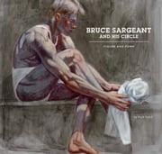 Bruce Sargeant and His Circle - Figure and Form ebook by Mark Beard,Thomas Sokolowski