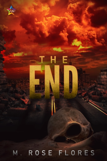 The End ebook by M. Rose Flores