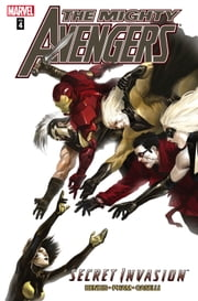 Mighty Avengers Vol. 4: Secret Invasion Book Two ebook by Brian Michael Bendis,Khoi Pham,Steve Kurth