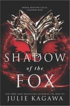 Shadow of the Fox ebook by