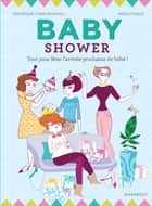 Baby Shower ebook by Frédérique Corre Montagu, Mzelle Fraise