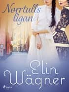 Norrtullsligan ebook by Elin Wägner