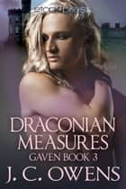 Draconian Measures ebook by J. C. Owens