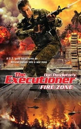 Fire Zone ebook by Don Pendleton