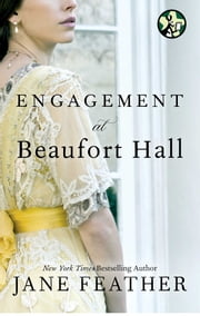 Engagement at Beaufort Hall ebook by Jane Feather
