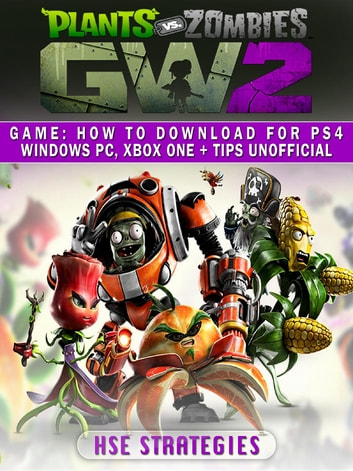 Plants Vs Zombies Garden Warfare 2 Game