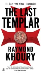 The Last Templar ebook by Raymond Khoury